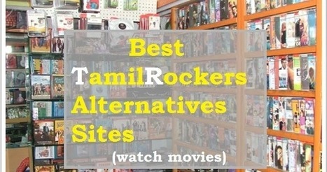 Similar Sites Of Tamilrockers Alternatives