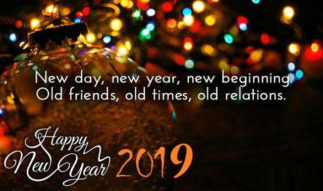 Happy New Year 2019 Wishes New Day New Year