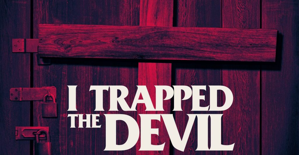 I Trapped The Devil Movie Online Download