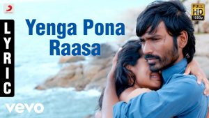 Enga Pona Raasa Song Lyrics