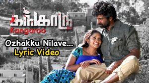 Ozhakku Nelavae Aaraaro Song Lyrics